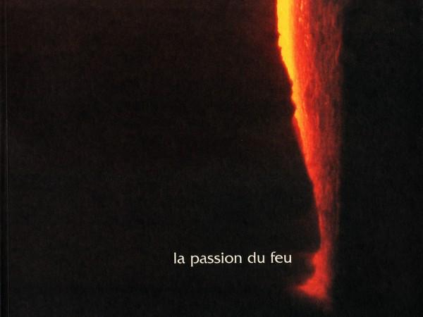 Catalogue La Passion du Feu | Le verre