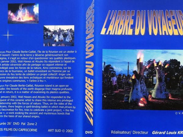 L'Arbre du Voyageur | Réalisation Gérard-Louis Kraz, 2003