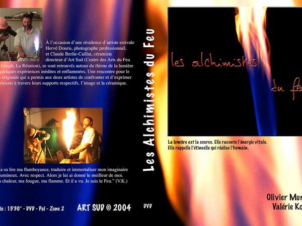 Les Alchimistes du Feu | Réalisation Olivier Murat et Valérie Koch, 2004