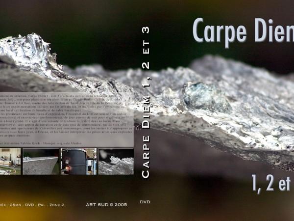 Carpe Diem 1, 2, 3 | Réalisation Valérie Koch, 2005