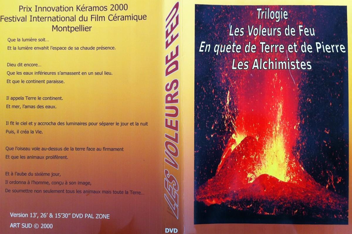 Les Voleurs de Feu   Réalisation RFO Réunion (L.Mussard - L.Josse), 1999