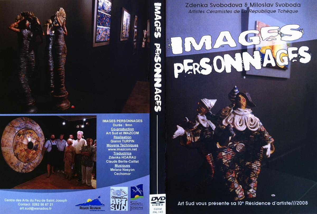 Images, personnages  Réalisation G.Turpin, Imazcom, 2008