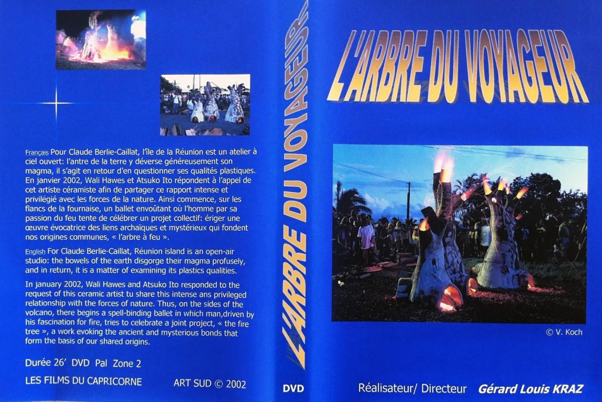 L'Arbre du Voyageur   Réalisation Gérard-Louis Kraz, 2003